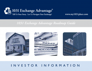 Order your 1031 Exchange Advantage Roadmap today
